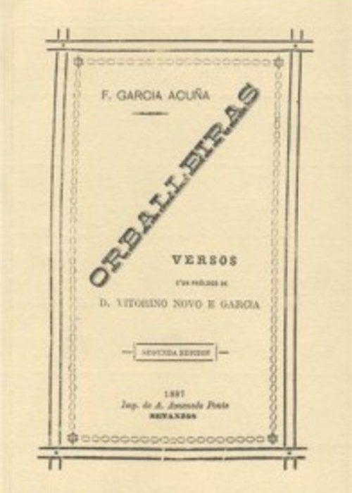 Orballeiras  (Edición facsímile). García Acuña, Fernando. ISBN: 978-84-605-4185-1