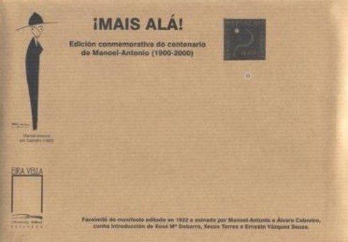 Manifesto ¡Máis Alá! (Edición facsímile). Manoel Antonio.