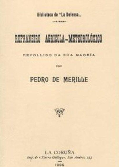 Refraneiro Agrícola-Metereolóxico (Edición facsímile). Golpe, Salvador.