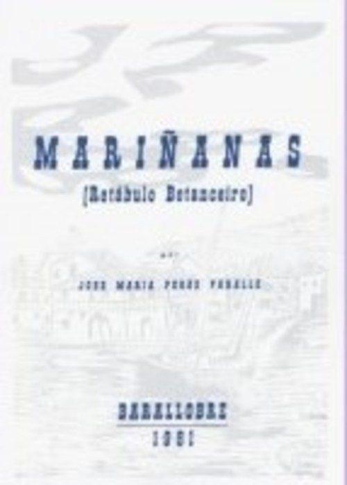 Mariñanas (Retábulo Betanceiro) (Edición facsímile). Pérez Parallé, José María. ISBN: 978-84-612-9882-2