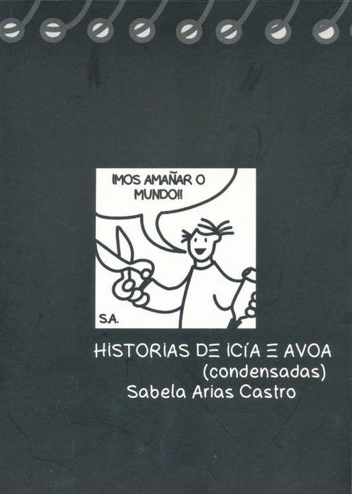 Historias de Icía e a avoa. Arias, Sabela. ISBN: 978-92-0-259663-4