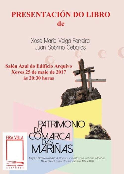 Patrimonio da comarca das Mariñas. Veira Ferreira, Xosé María e Sobrino Ceballos, Juan. ISBN: 978-84-697-2988-5